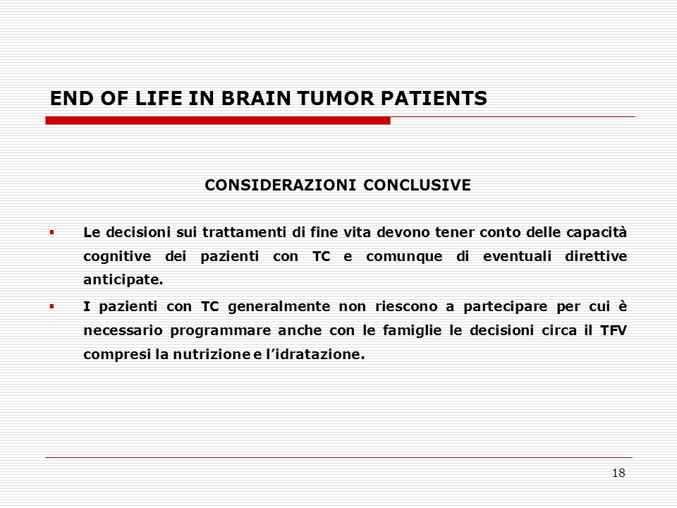 END OF LIFE IN BRAIN TUMOR PATIENTS