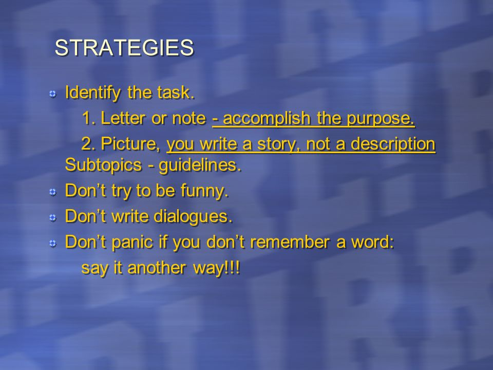STRATEGIES Identify the task.