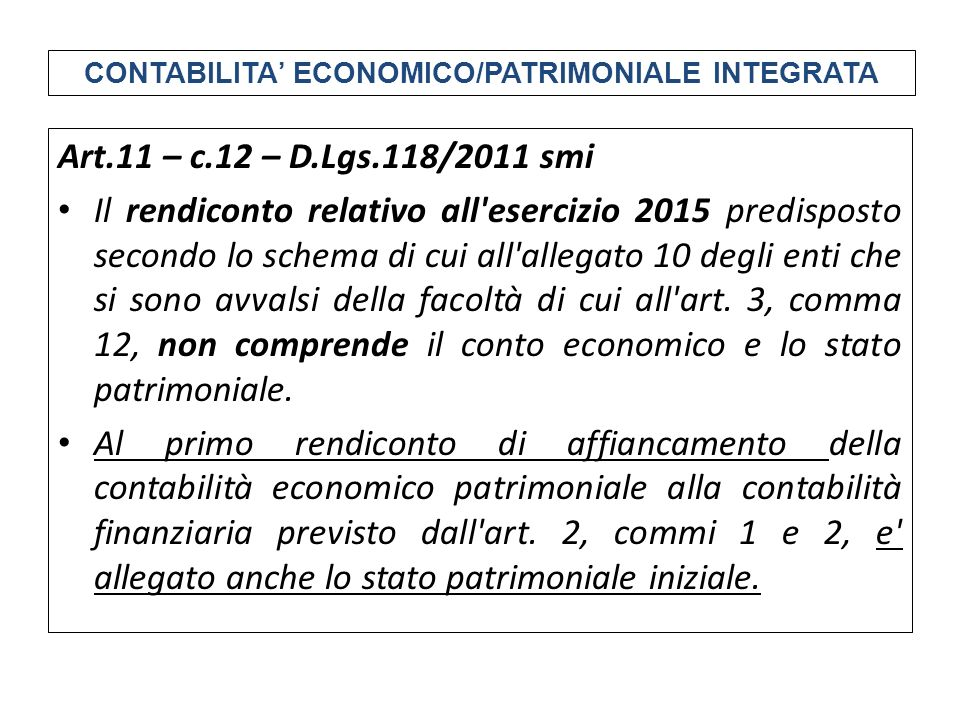 CONTABILITA' ECONOMICO/PATRIMONIALE INTEGRATA