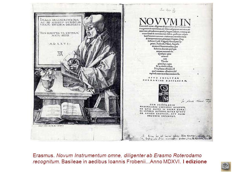 Erasmus. Novum Instrumentum omne, diligenter ab Erasmo Roterodamo recognitum.