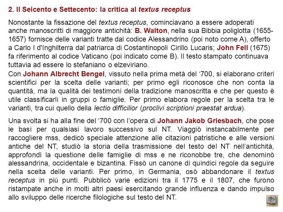 2. Il Seicento e Settecento: la critica al textus receptus