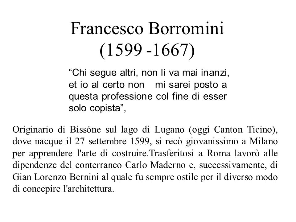 Francesco Borromini (1599 -1667)