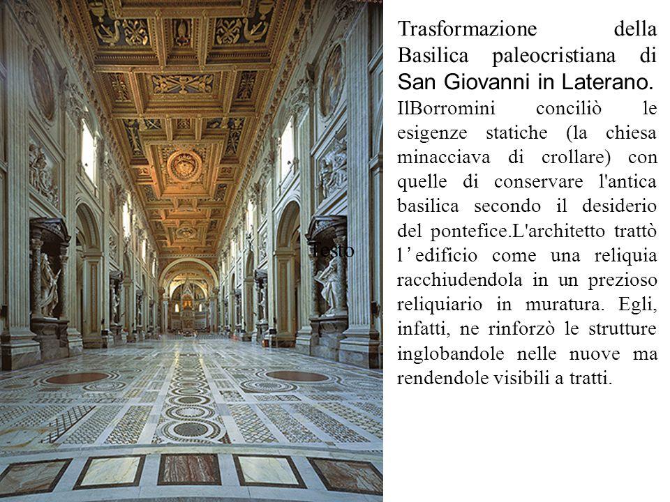 Trasformazione della Basilica paleocristiana di San Giovanni in Laterano.