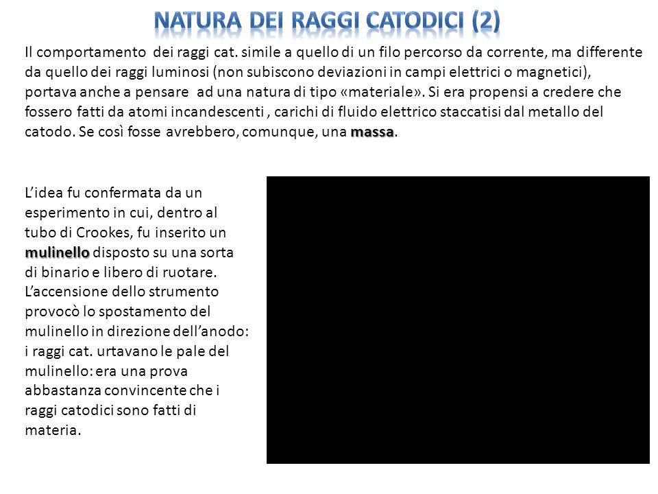 natura dei raggi catodici (2)