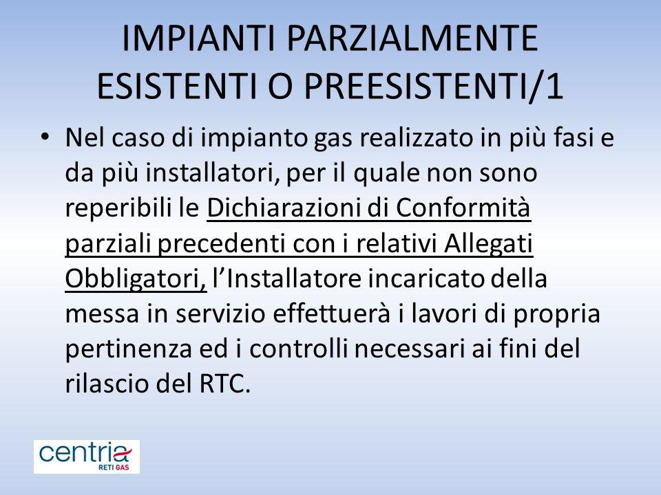 IMPIANTI PARZIALMENTE ESISTENTI O PREESISTENTI/1