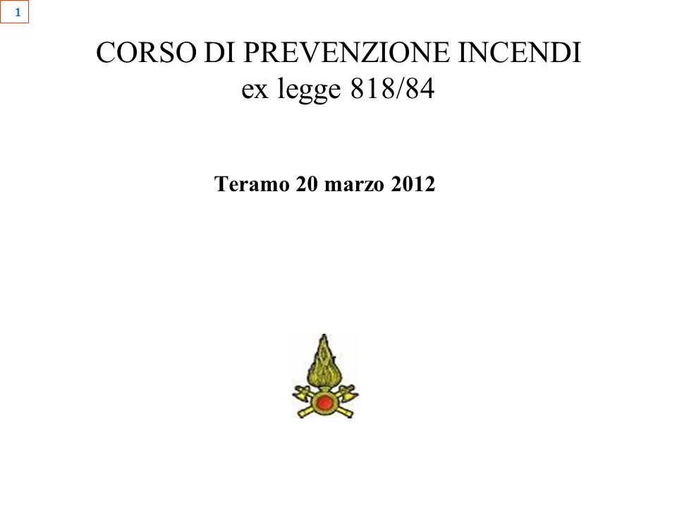 CORSO DI PREVENZIONE INCENDI ex legge 818/84