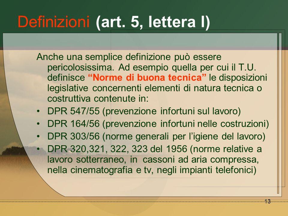 Definizioni (art. 5, lettera l)