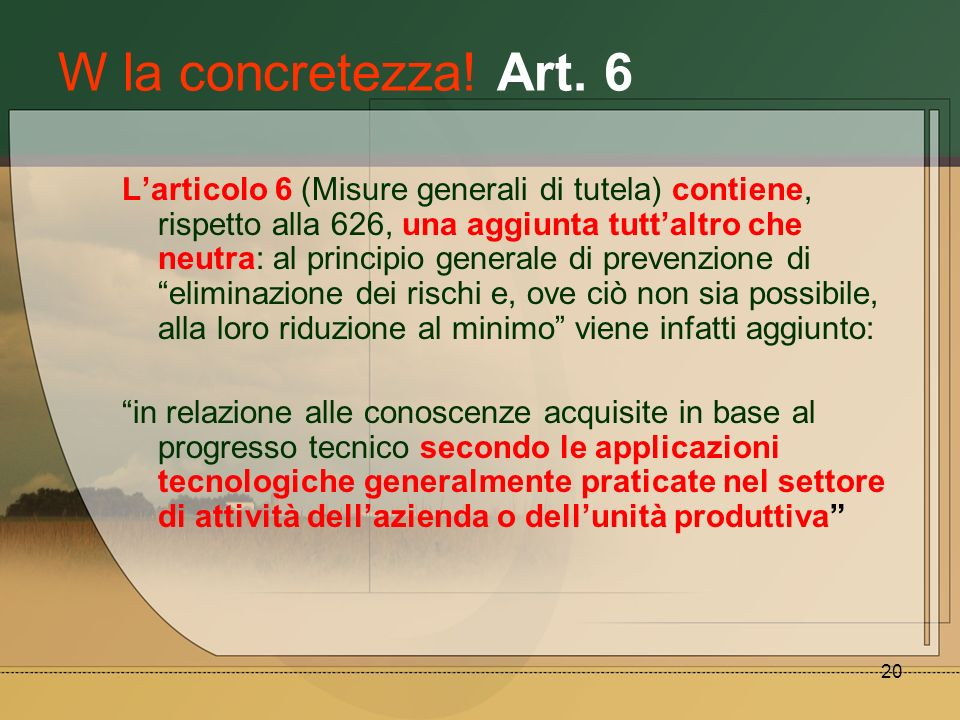 W la concretezza! Art. 6
