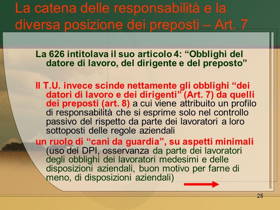 La catena delle responsabilità e la diversa posizione dei preposti – Art. 7