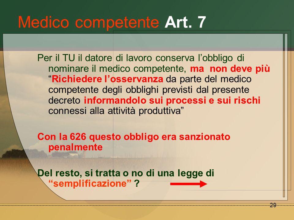 Medico competente Art. 7