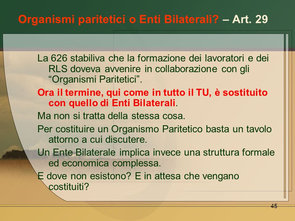 Organismi paritetici o Enti Bilaterali – Art. 29