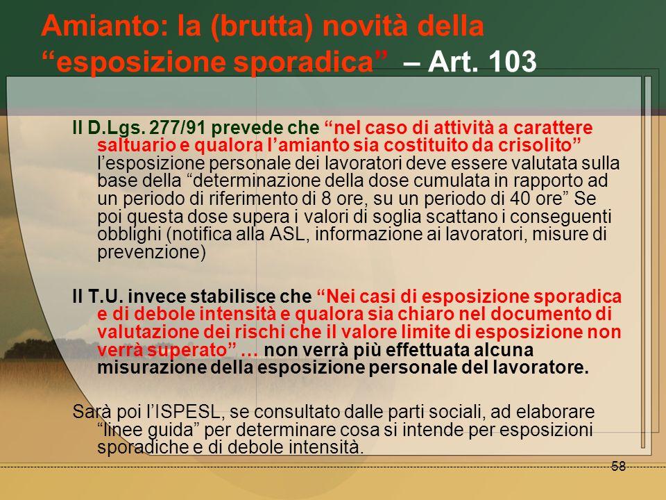 Amianto: la (brutta) novità della esposizione sporadica – Art. 103