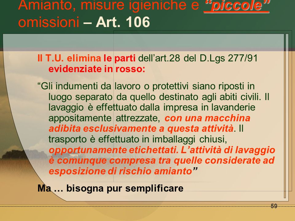 Amianto, misure igieniche e piccole omissioni – Art. 106