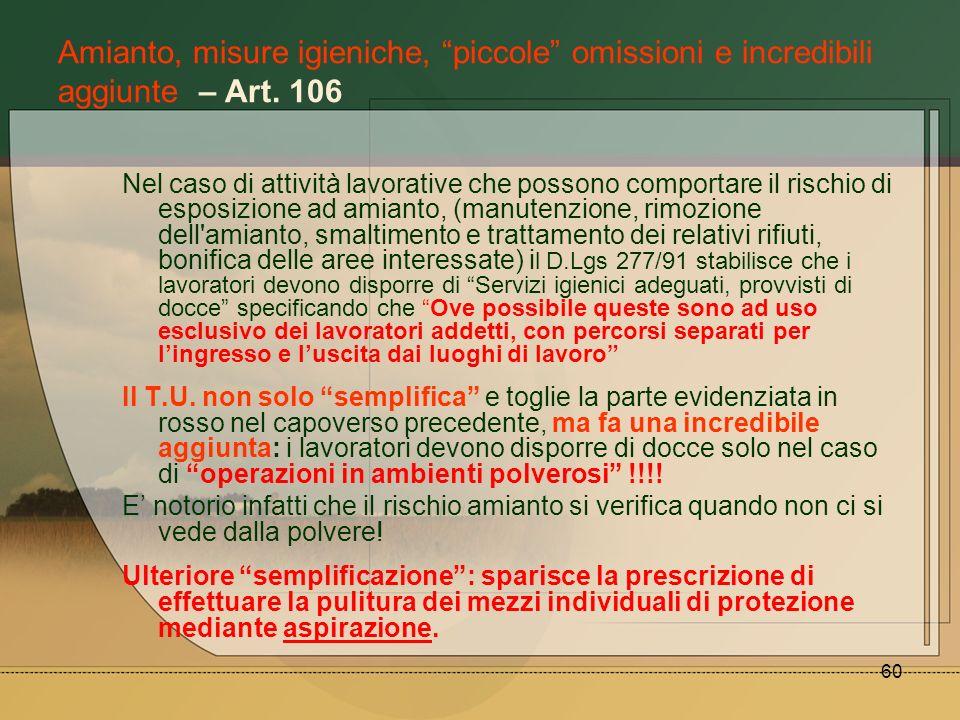 Amianto, misure igieniche, piccole omissioni e incredibili aggiunte – Art. 106