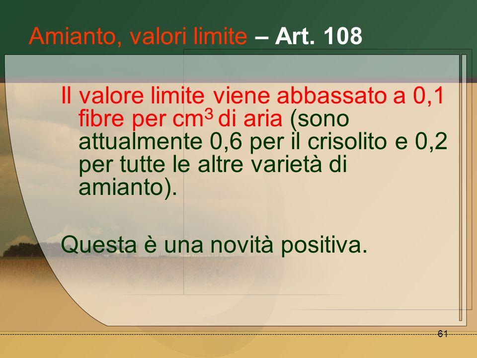 Amianto, valori limite – Art. 108