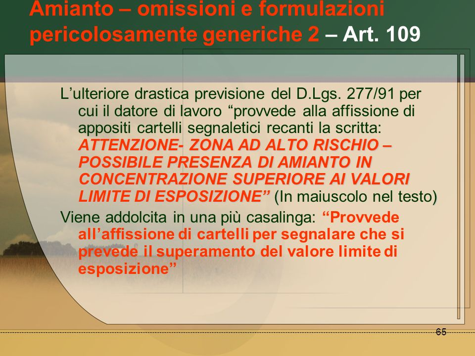 Amianto – omissioni e formulazioni pericolosamente generiche 2 – Art