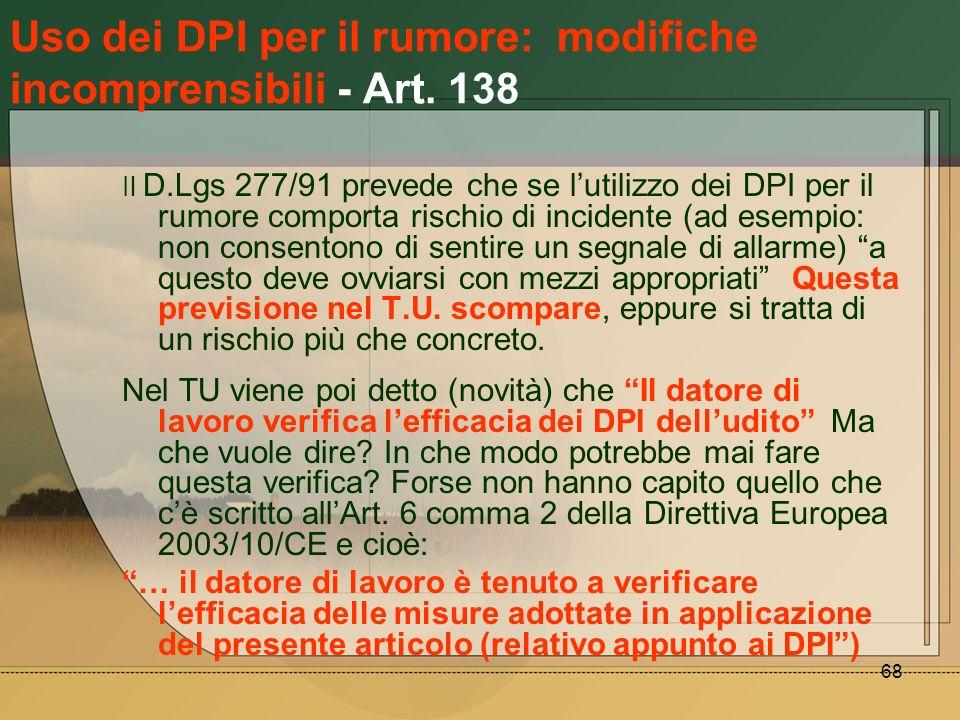 Uso dei DPI per il rumore: modifiche incomprensibili - Art. 138