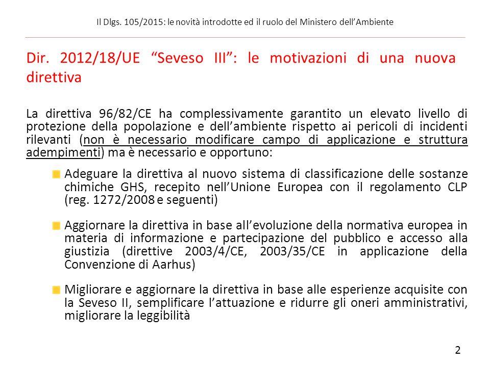 Dir. 2012/18/UE Seveso III : le motivazioni di una nuova direttiva