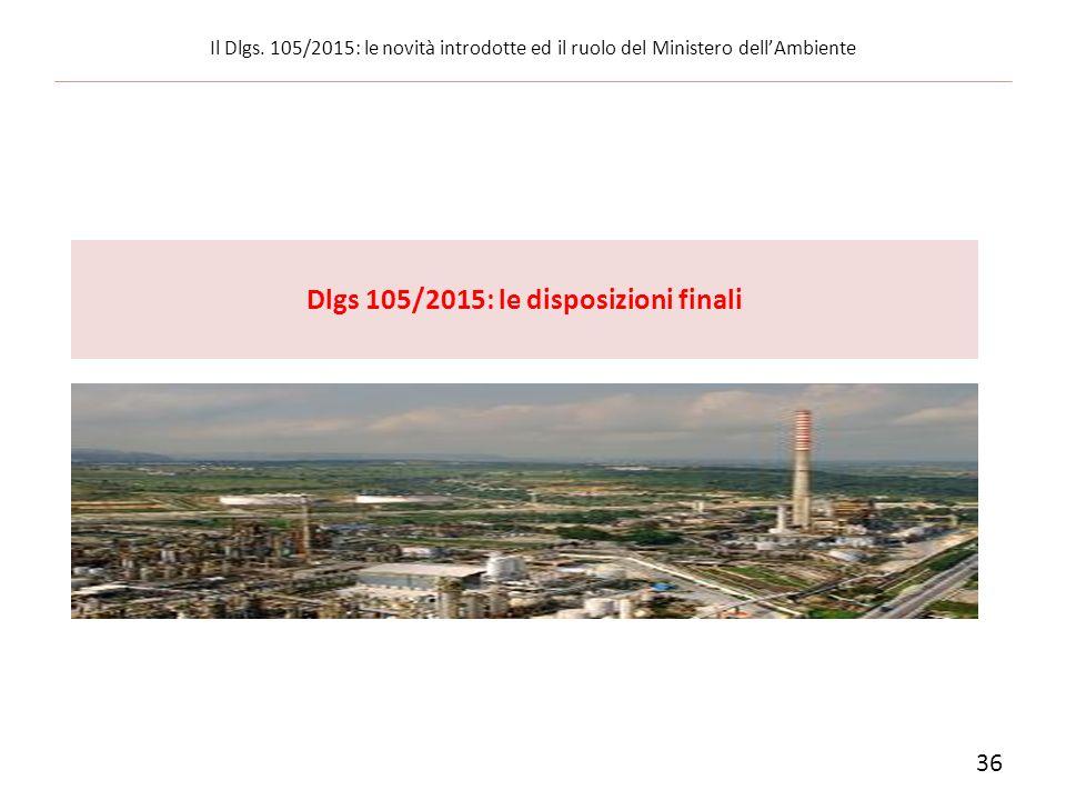 Dlgs 105/2015: le disposizioni finali