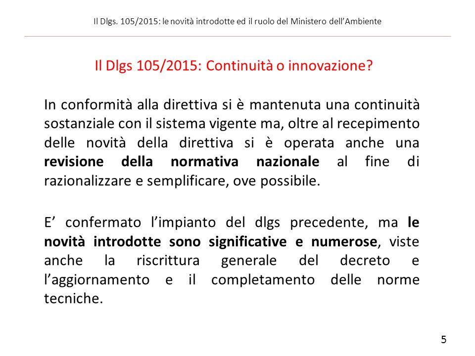 Il Dlgs 105/2015: Continuità o innovazione
