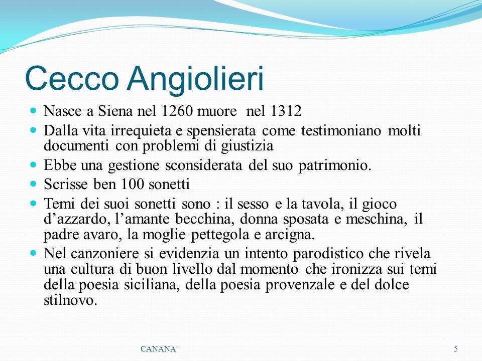 Cecco Angiolieri Nasce a Siena nel 1260 muore nel 1312