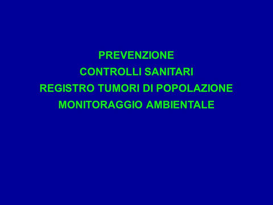 REGISTRO TUMORI DI POPOLAZIONE MONITORAGGIO AMBIENTALE
