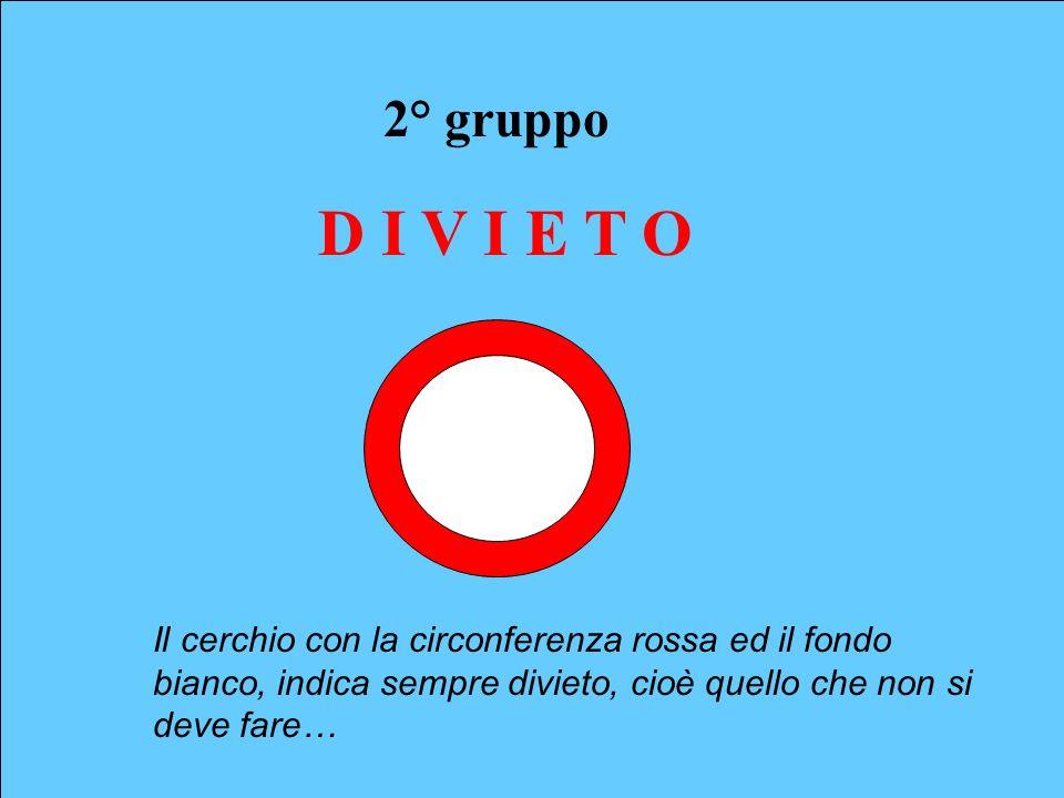 2° gruppo D I V I E T O.