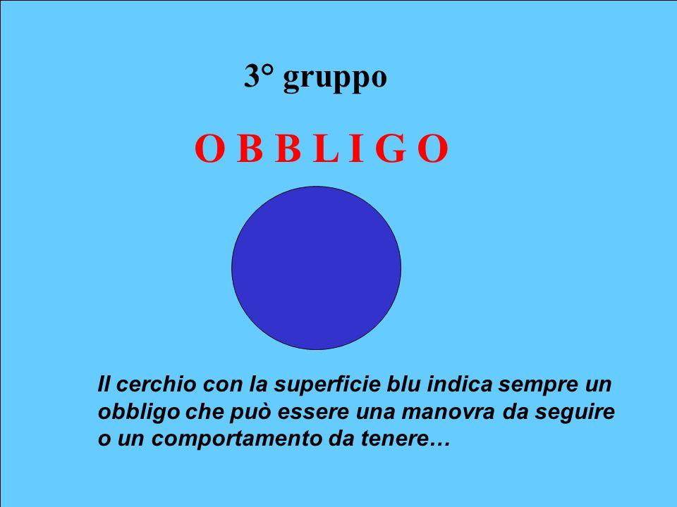 3° gruppo O B B L I G O.
