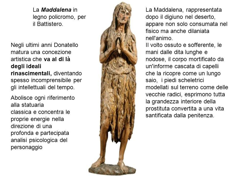 La Maddalena in legno policromo, per il Battistero.