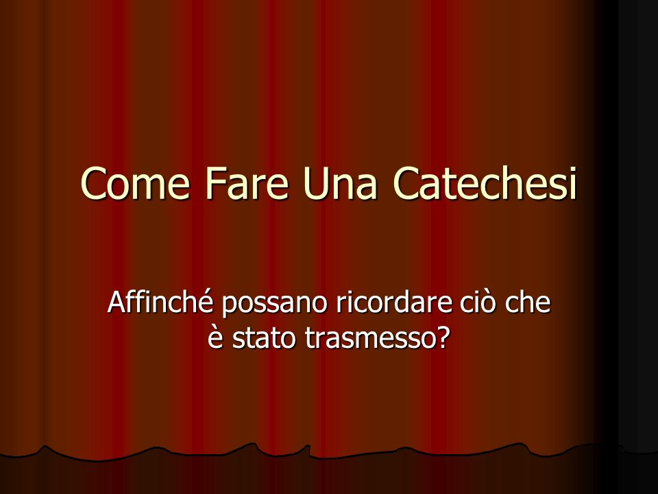 Come Fare Una Catechesi
