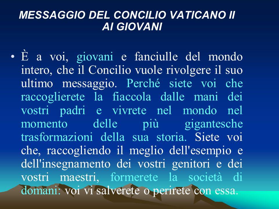 MESSAGGIO DEL CONCILIO VATICANO II AI GIOVANI