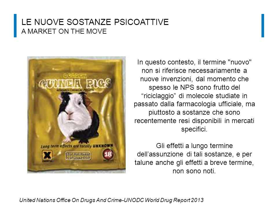 LE NUOVE SOSTANZE PSICOATTIVE A market on the move