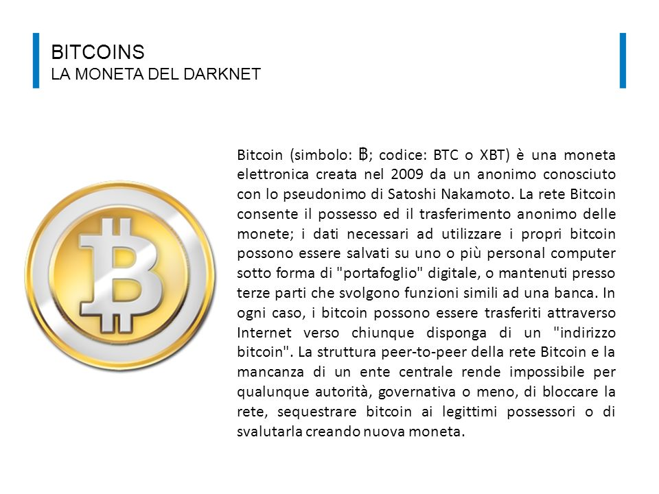 Bitcoins la moneta del darknet
