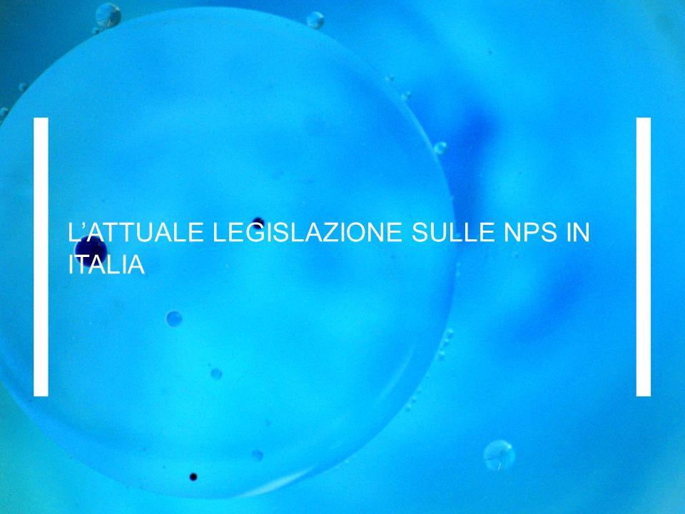 L'ATTUALE LEGISLAZIONE SULLE NPS IN ITALIA