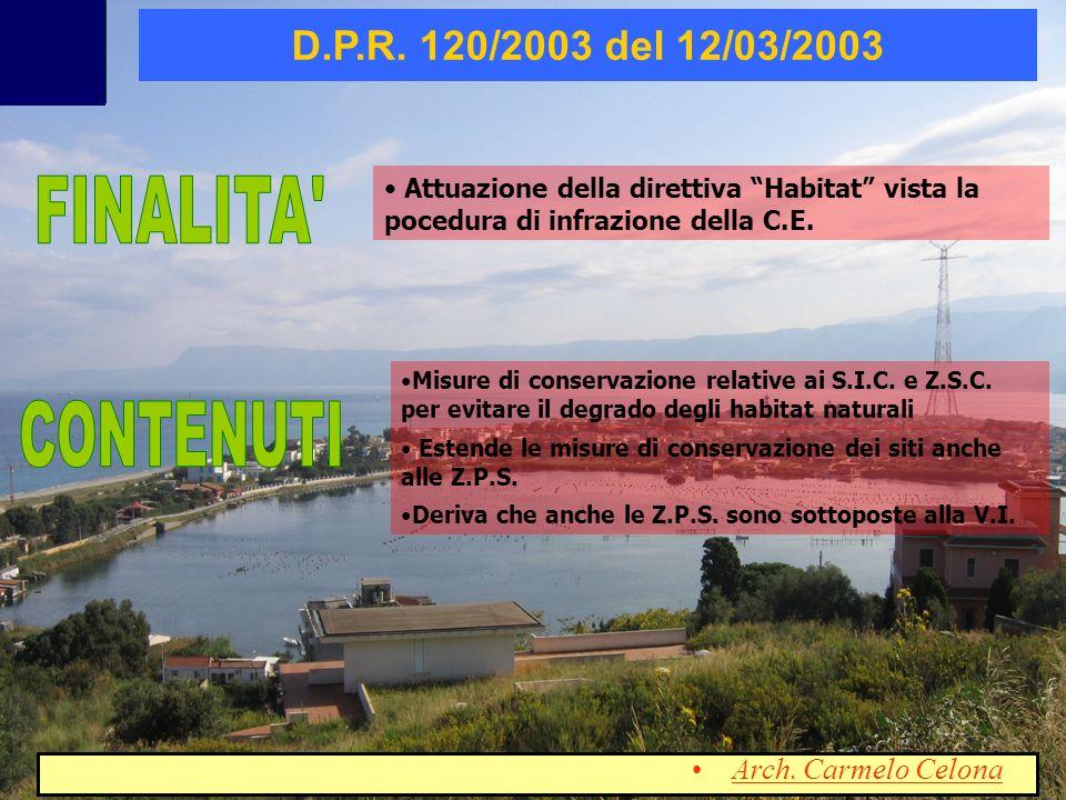 FINALITA CONTENUTI D.P.R. 120/2003 del 12/03/2003
