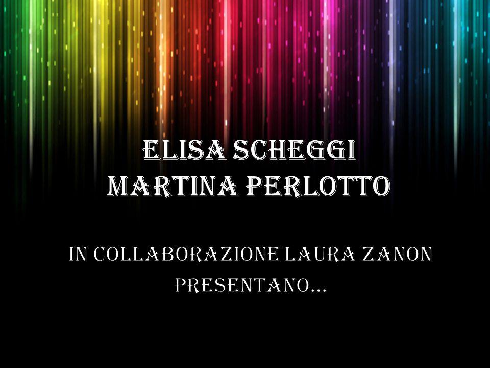 ELISA SCHEGGI MARTINA PERLOTTO