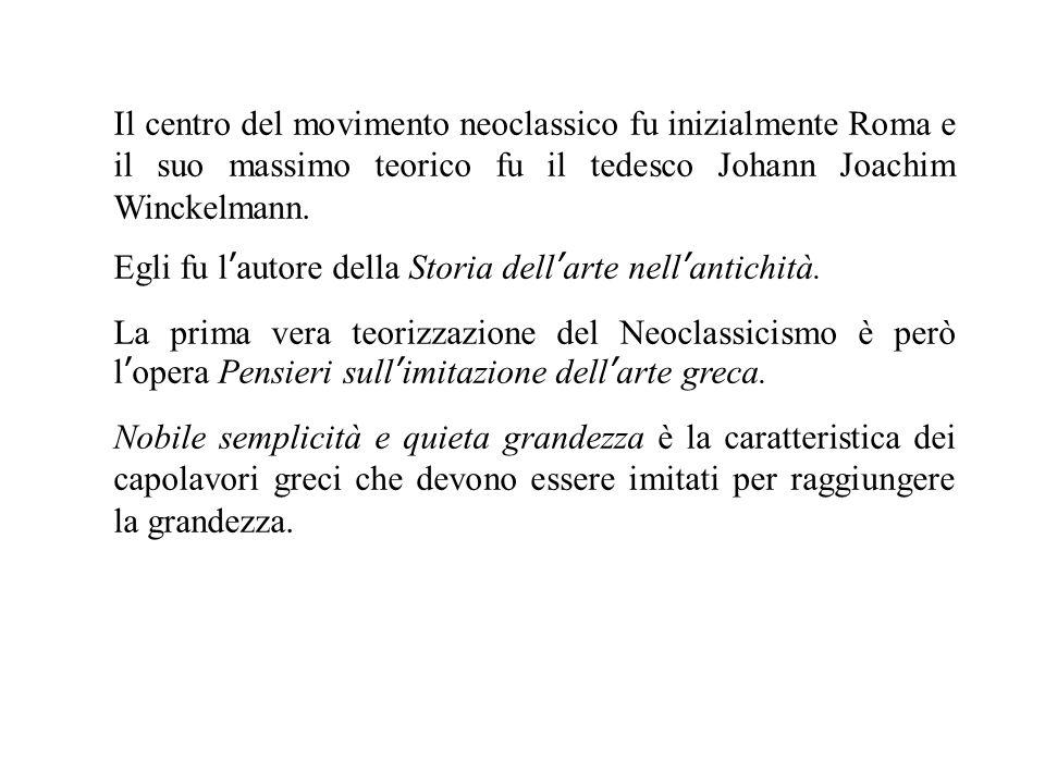 Il centro del movimento neoclassico fu inizialmente Roma e il suo massimo teorico fu il tedesco Johann Joachim Winckelmann.