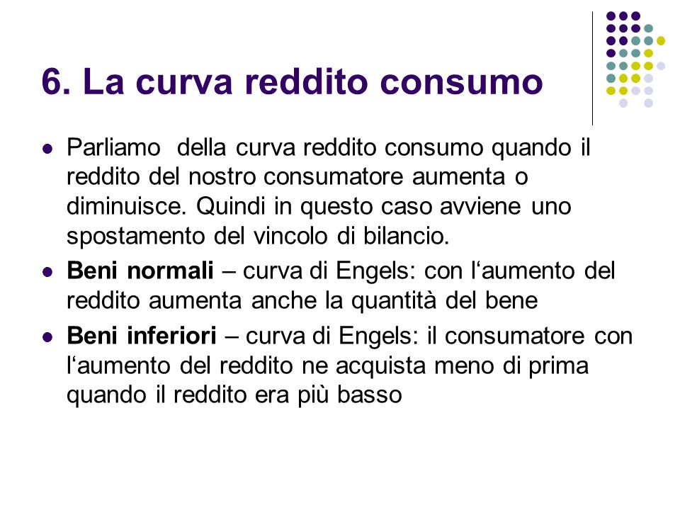 6. La curva reddito consumo