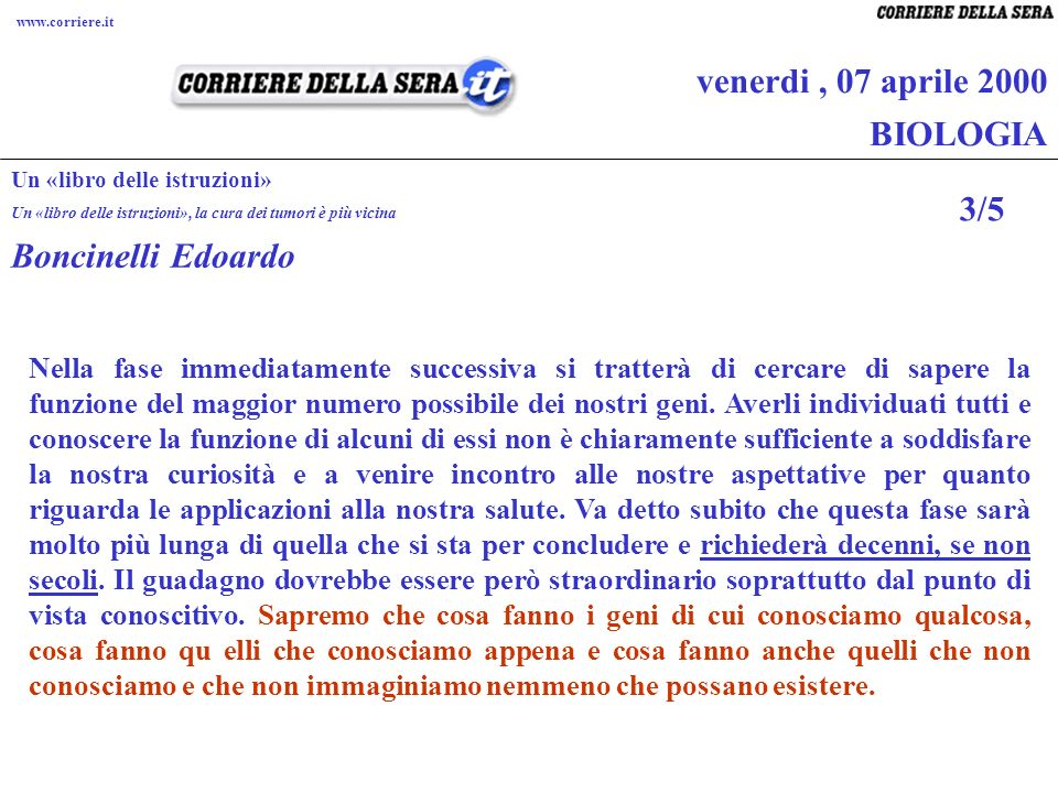 venerdi , 07 aprile 2000 BIOLOGIA 3/5 Boncinelli Edoardo
