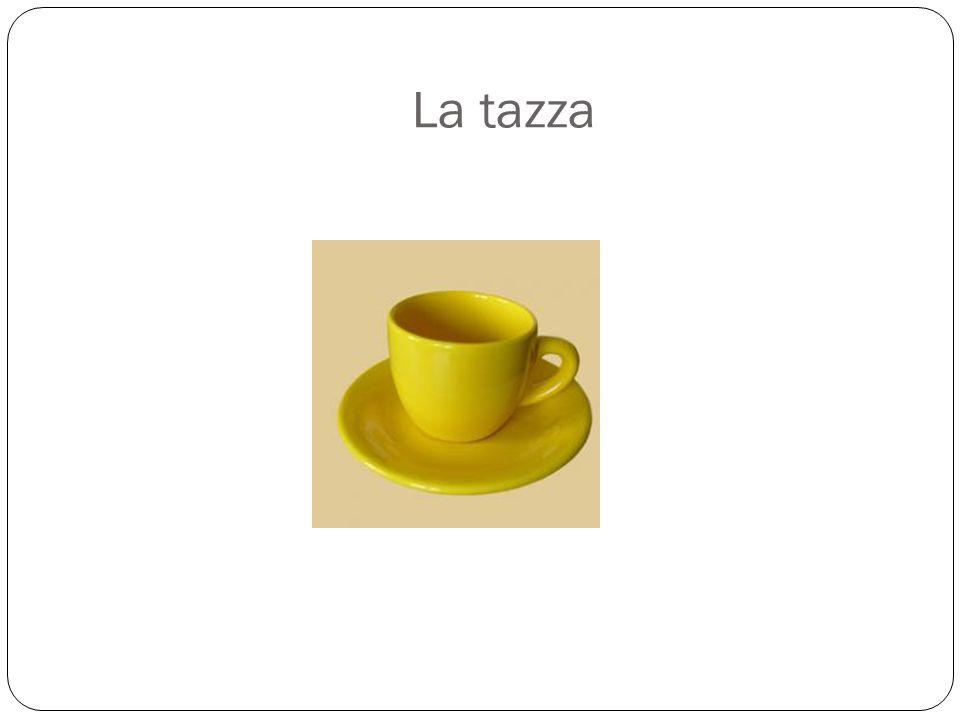 La tazza