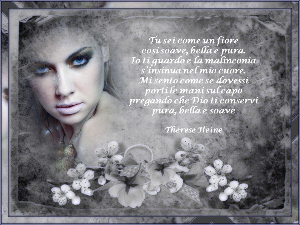 Io ti guardo e la malinconia s'insinua nel mio cuore.