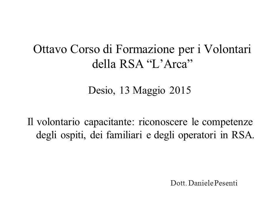 Ottavo Corso di Formazione per i Volontari della RSA L'Arca