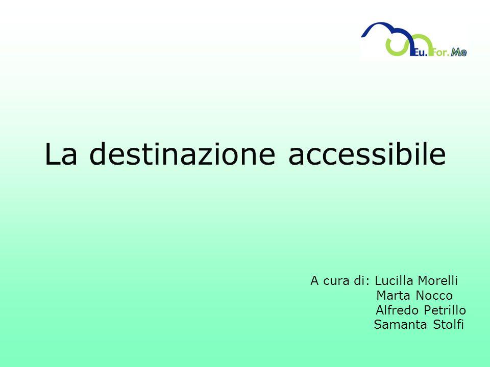 La destinazione accessibile
