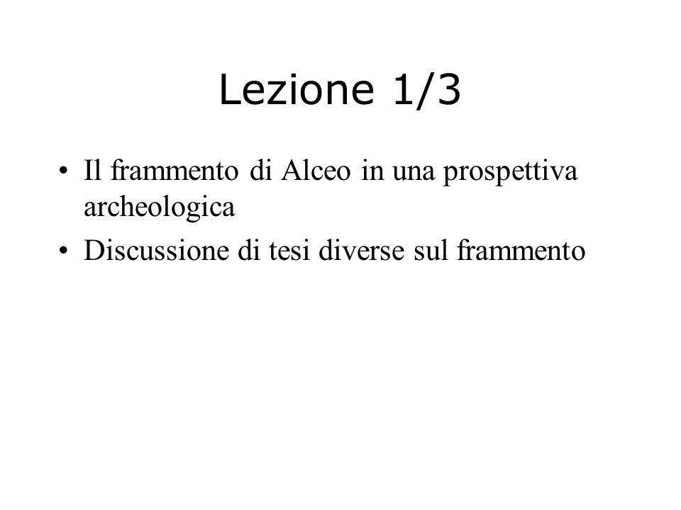 Lezione 1/3 Il frammento di Alceo in una prospettiva archeologica