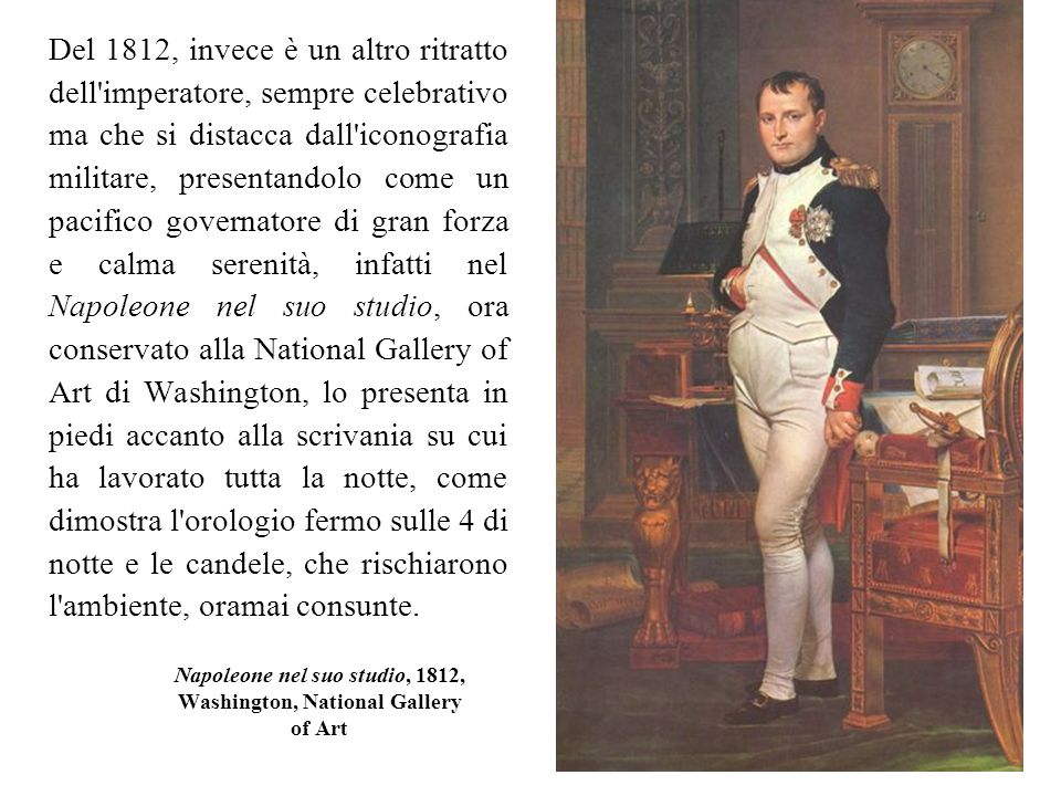 Napoleone nel suo studio, 1812, Washington, National Gallery of Art