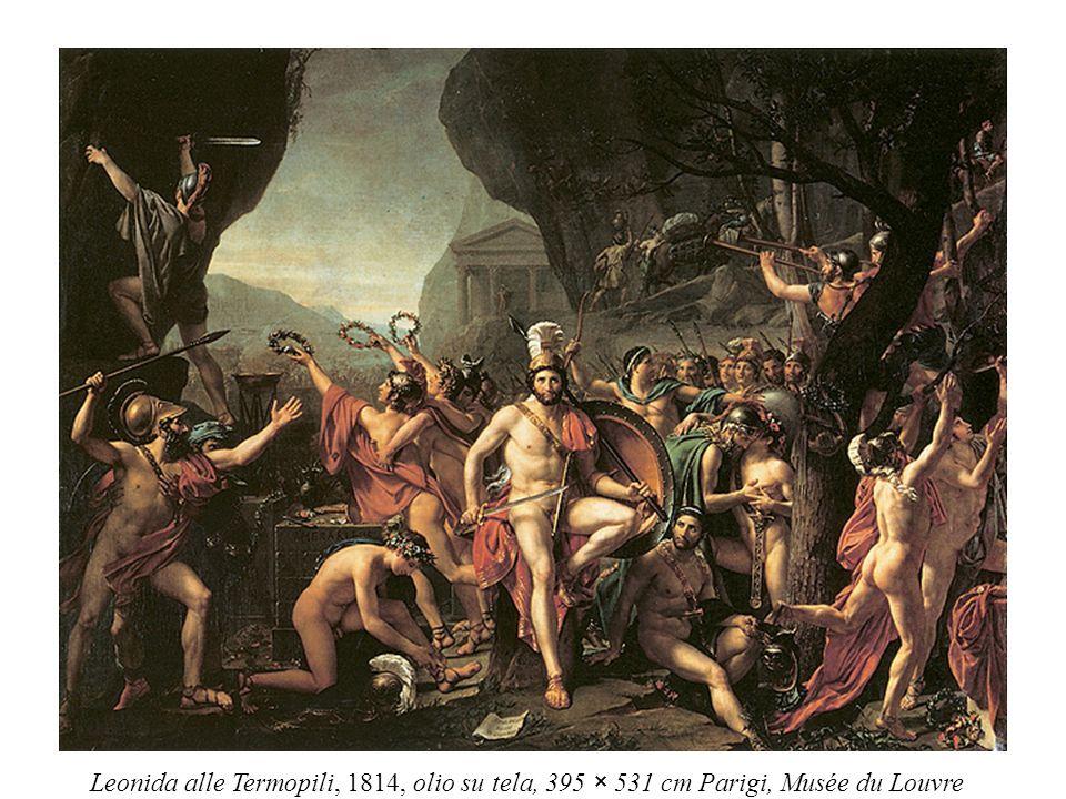 Leonida alle Termopili, 1814, olio su tela, 395 × 531 cm Parigi, Musée du Louvre