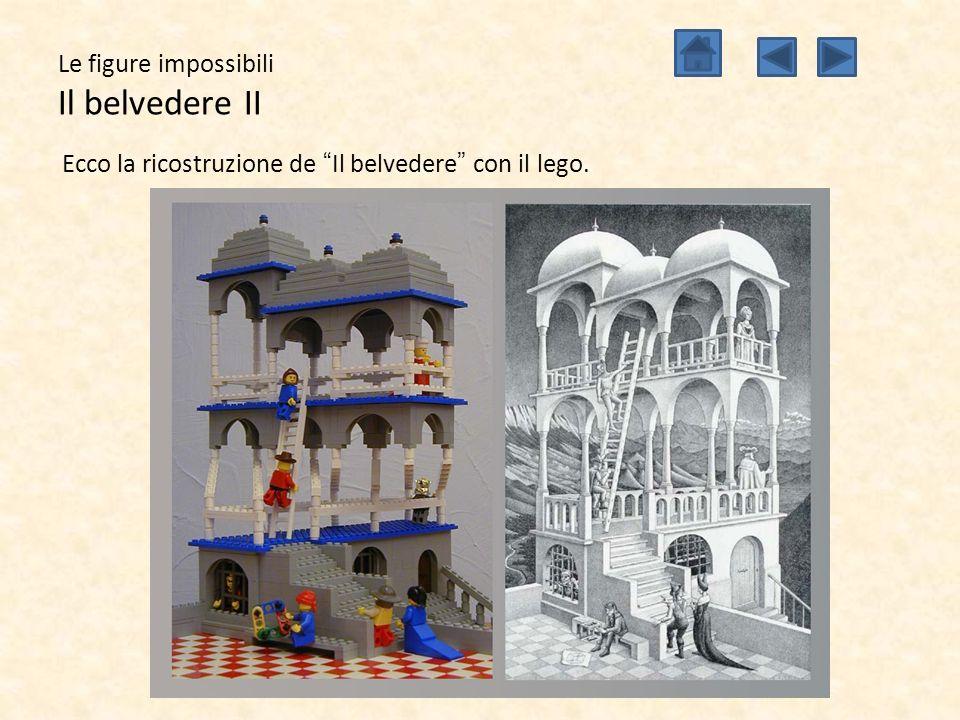 Le figure impossibili Il belvedere II