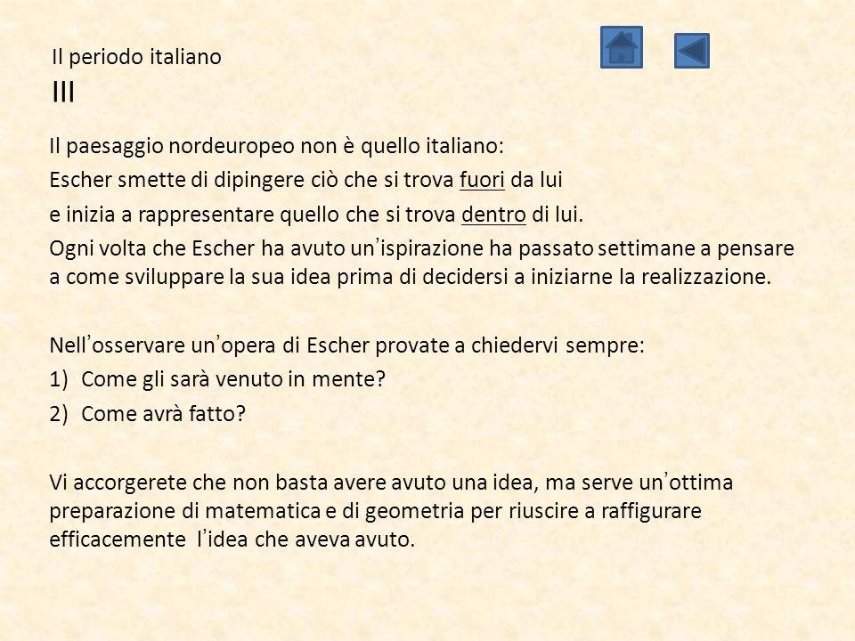 Il periodo italiano III