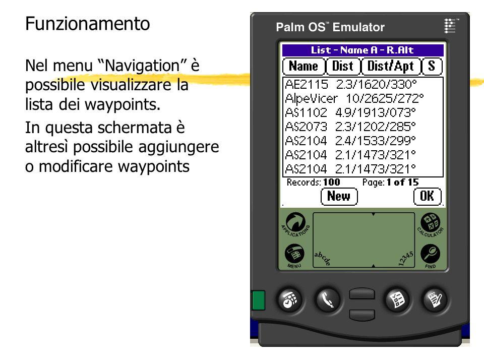Funzionamento Nel menu Navigation è possibile visualizzare la lista dei waypoints.