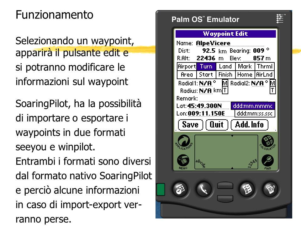 Funzionamento Selezionando un waypoint, apparirà il pulsante edit e